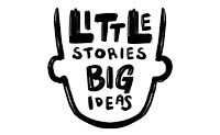 Little Stories Big Ideas